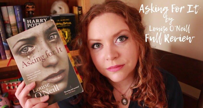 Asking For it by Louise O'Neill Book Review