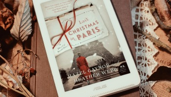Last Christmas in Paris by Hazel Gaynor and Heather Webb Elaine Howlin Literary Blog