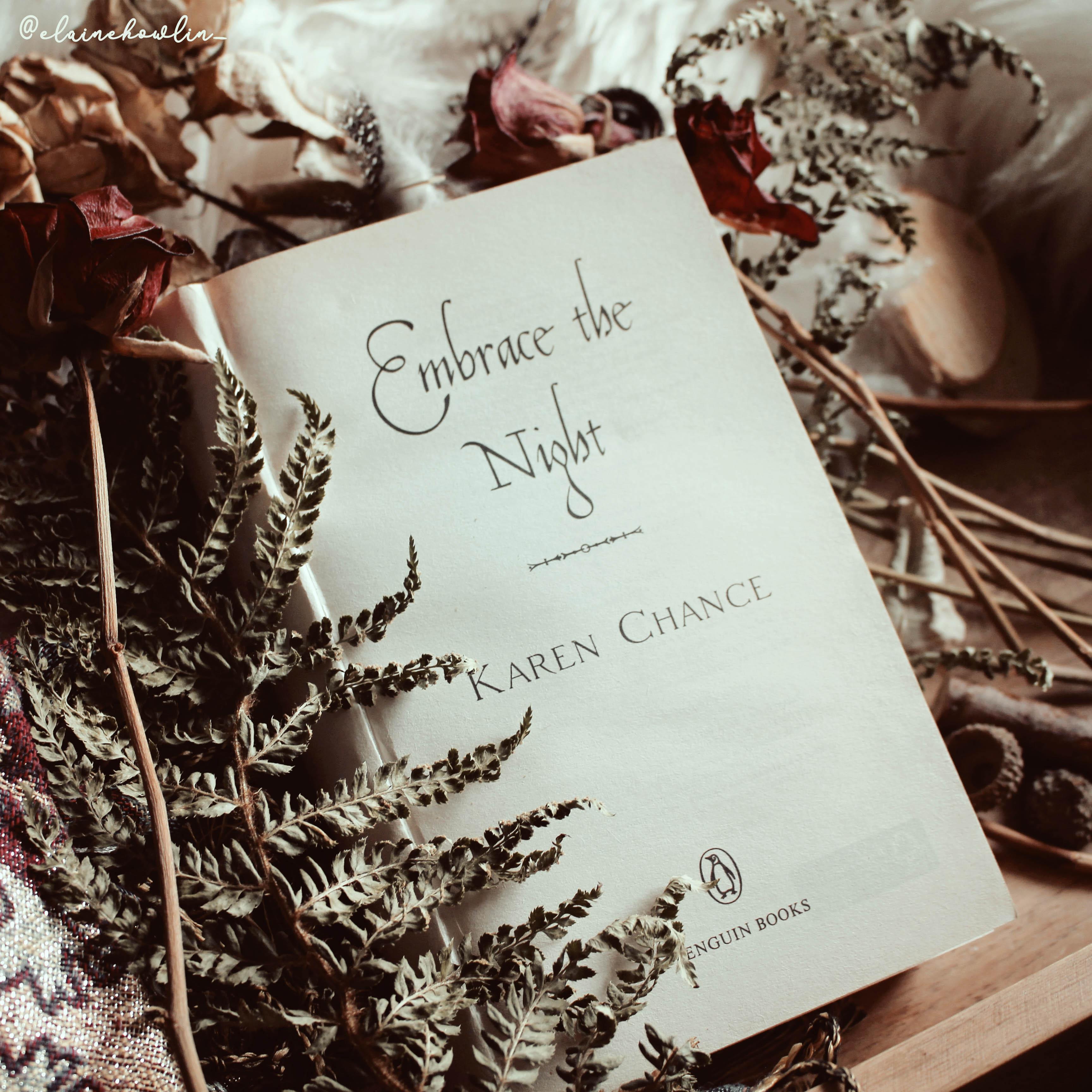 Embrace the Night Karen Chance Cassie Palmer series Elaine Howlin Book Blog