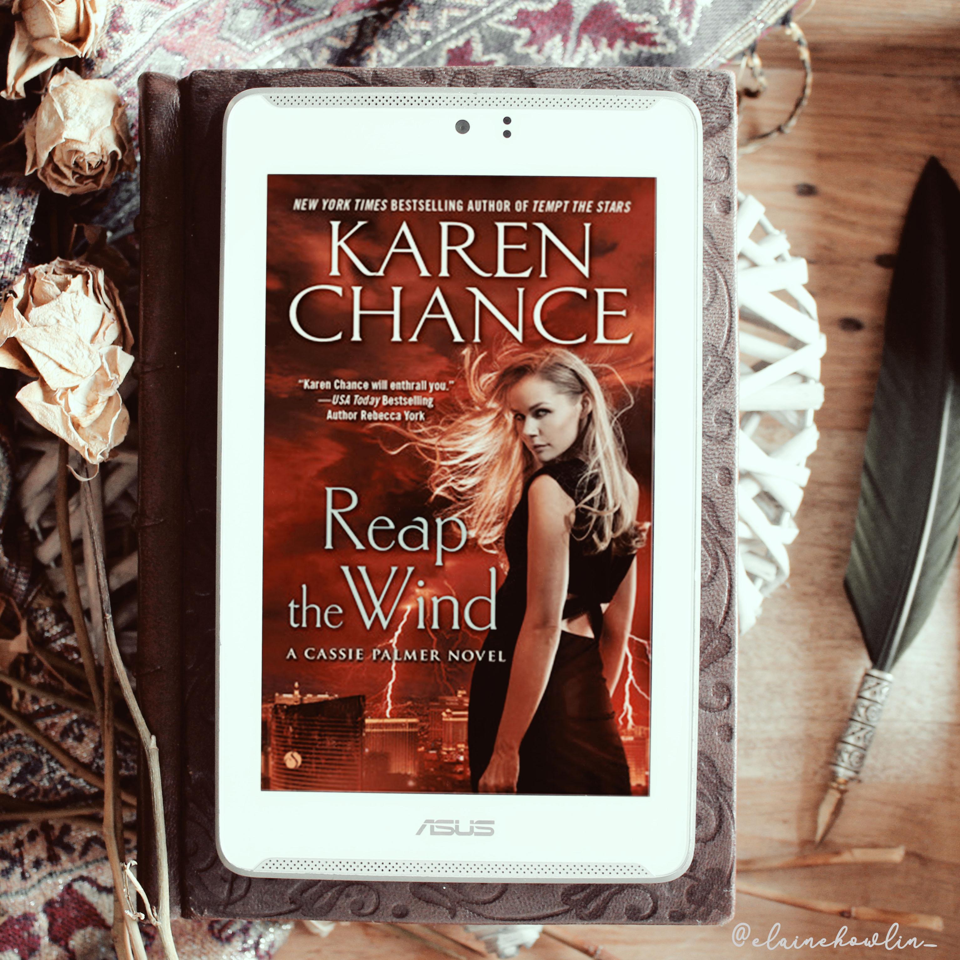 Reap the Wind by Karen Chance Elaine Howlin Book Blog
