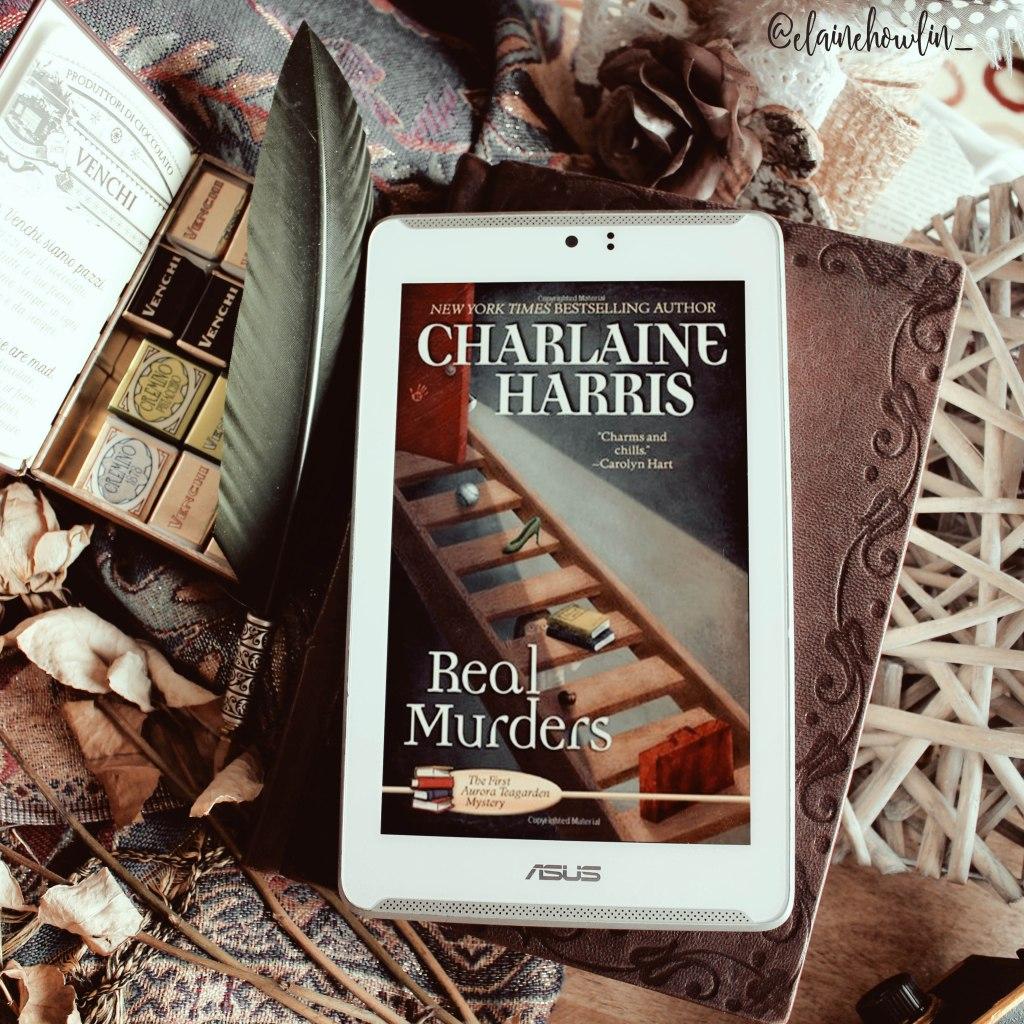 Real Murders Aurora Teagarden by Charlaine Harris Elaine Howlin Bookstagram