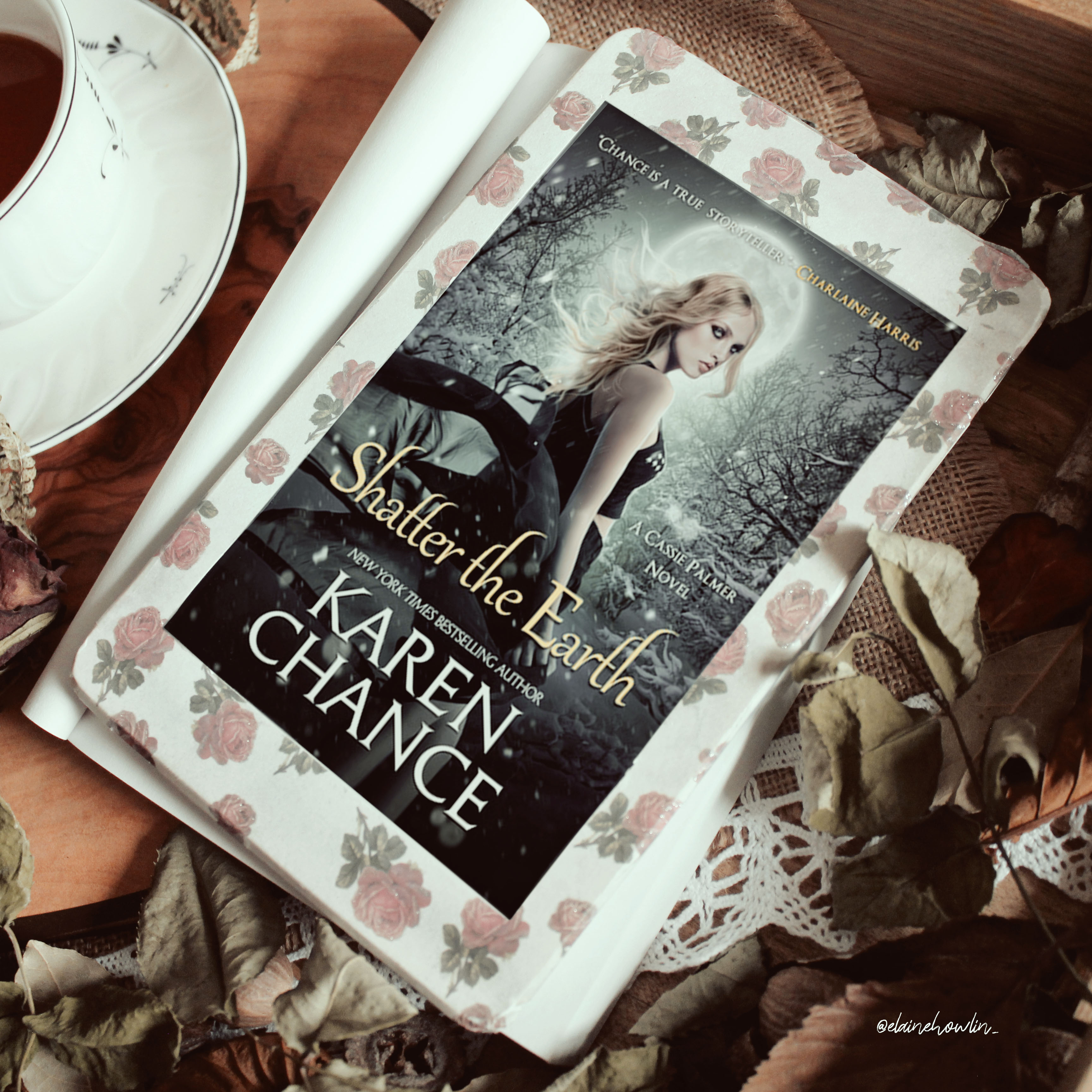 Shatter the Earth Cassie Palmer by Karen Chance Elaine Howlin Bookstagram